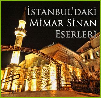 istanbuldaki Mimar Sinan Eserleri