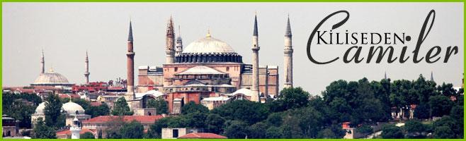 istanbuldaki Kiliseden Camiler