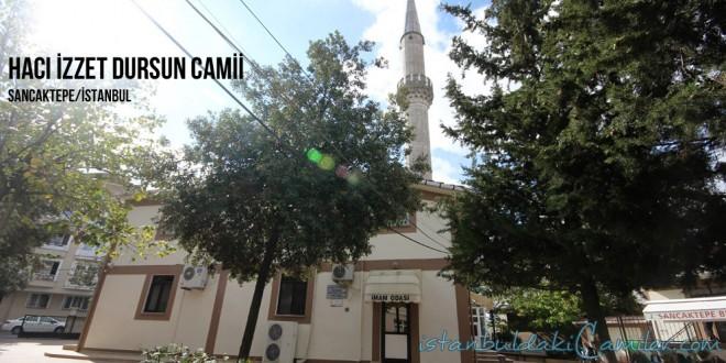 Hacı İzzet Dursun Camii - Hacı izzet Dursun Mosque