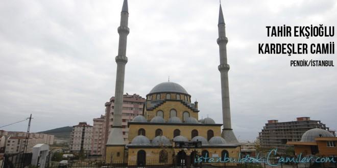 Tahir Ekşioğlu Kardeşler Camii - Tahir Eksioglu Kardesler Mosque