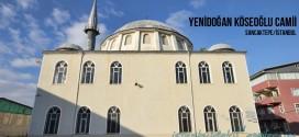 Yenidoğan Köseoğlu Camii - Yenidogan Koseoğlu Mosque
