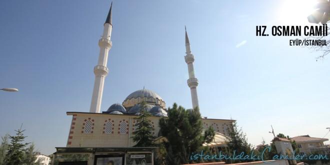 Hz. Osman Camii , Eyüp - Hz. Osman Mosque