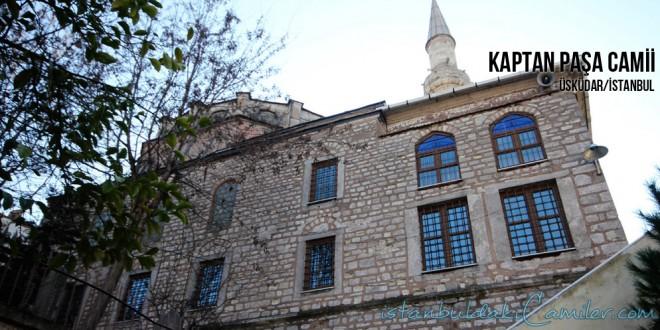 Kaptan Paşa Camii - Kaptan Pasha Mosque