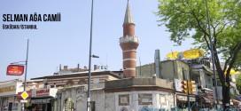 Selman Ağa Camii - Selman Aga Mosque