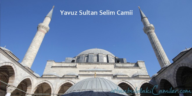 Yavuz sultan selim mosque istanbuldakicamiler yavuz sultan selim camii yavuz sultan selim mosque thecheapjerseys Image collections